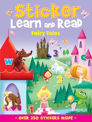 Sticker, Learn and Read Fairy Tales by Jeannette O'Toole