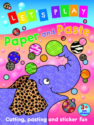 Let's Play Paper and Paste Elephant Cutting, Pasting and Sticker Fun by Nina Filipek
