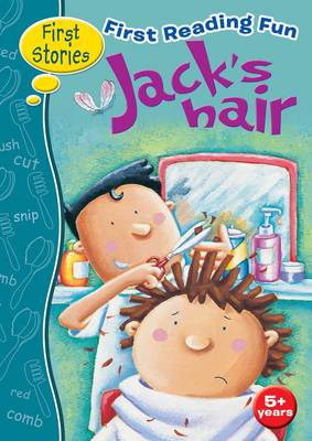 First Reading Fun Jack's Hair by Dot Meharry, Frances Bacon