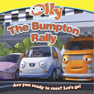 The Bumpton Rally Olly the Little White Van by Daisy Bostock