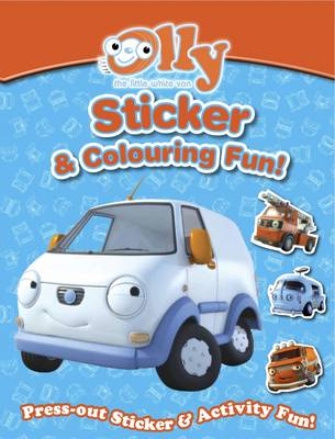Olly's Sticker & Colouring Book Olly the Little White Van by Daisy Bostock