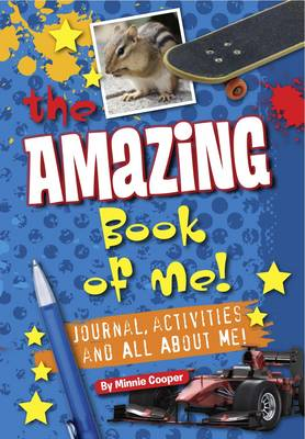 Amazing Book of Me Boys Journal, Diary, Quizzes, All About Me! by Minnie Cooper