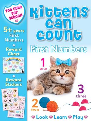 Kittens Can Count- First Numbers by Kay Massey