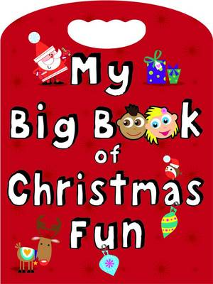 My Big Book of Christmas Fun by Fi Grant, Dereen Taylor