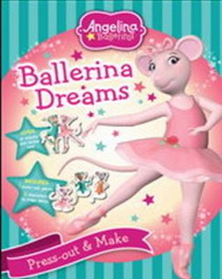 Angelina Ballerina: Ballerina Dreams by HIT Entertainment