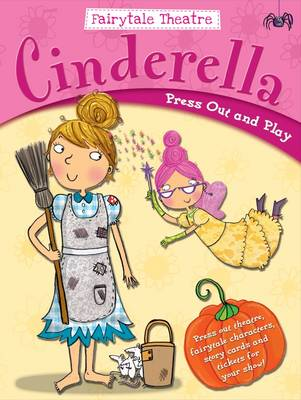 Fairytale Theatre Cinderella Press Out & Play by Gemma Cooper