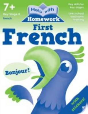Help with Homework Workbook 7+ First French by Nina Filipek, Kay Massey