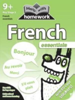 Help with Homework Workbook 9+ French by Nina Filipek, Kay Massey