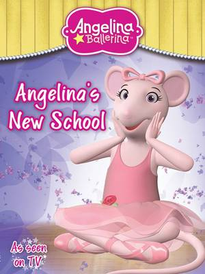 Angelina Ballerina New School by