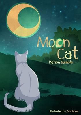 Moon Cat by Marion Gamble