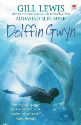 Dolffin Gwyn by Gill Lewis