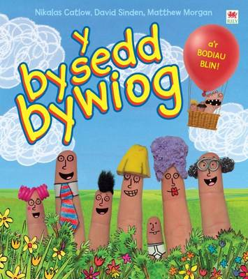 Y Bysedd Bwyiog by Nikalas Catlow, David Sinden, Matthew Morgan
