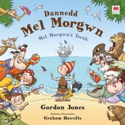 Dannedd Mel Morgwn by Gordon Jones