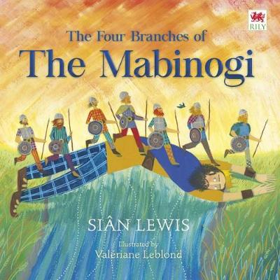 The Four Branches of the Mabinogi by Sian Lewis