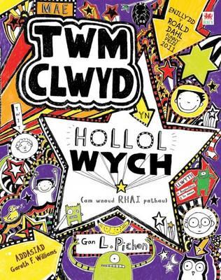 Mae Twm Clwyd Yn Hollol Wych (am Wneud Rhai Pethau) by Liz Pichon