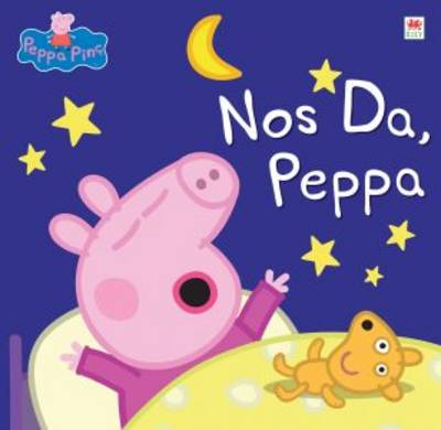 Nos Da Peppa by Neville Astley, Mark Baker