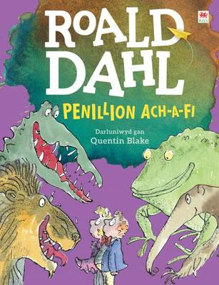 Penillion Ach-A-Fi by Roald Dahl