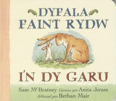 Dyfala Faint Rydw I'n Dy Garu by Sam McBratney
