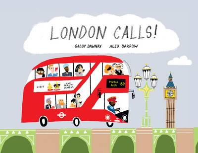 London Calls by Gabby Dawnay
