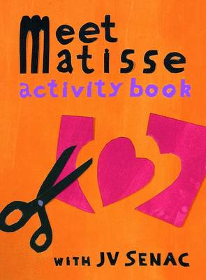 Meet Matisse by Jean-Vincent Senac