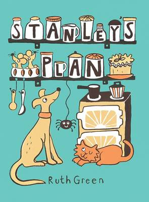 Stanley's Plan by Ruth Green