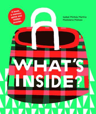 What's Inside? by Isabel Minhos Martins