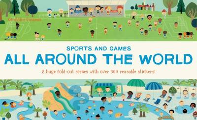 All Around the World Sports and Games by Geraldine Cosneau