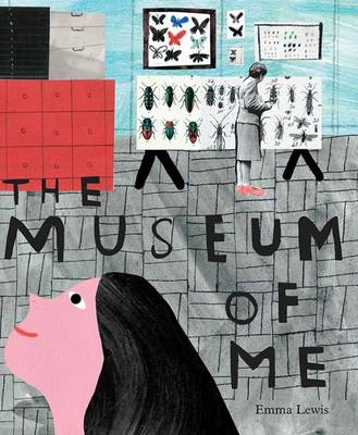 The Museum of Me by Emma Lewis