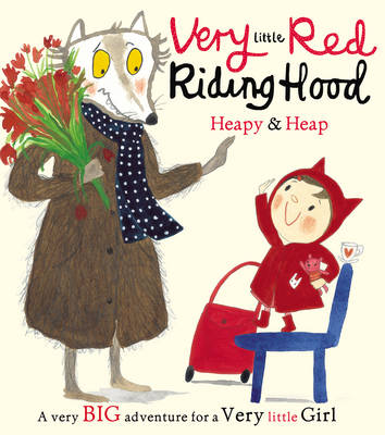 Very Little Red Riding Hood by Teresa Heapy