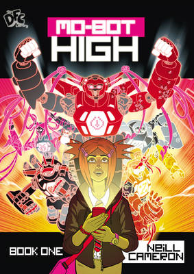 DFC Library: Mo-bot High by Neill Cameron