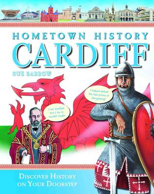 Hometown History Cardiff by Sue Barrow