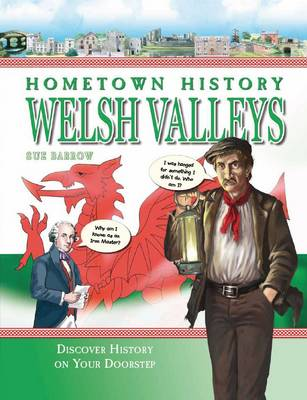 Hometown History Welsh Valleys by Sue Barrow