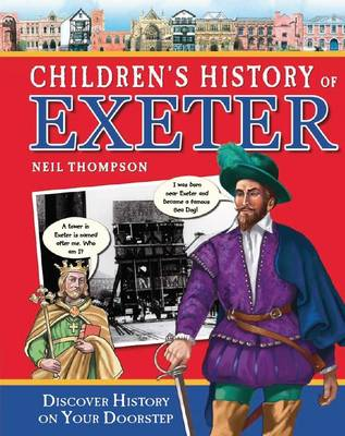 Children's History of Exeter by Neil Thompson