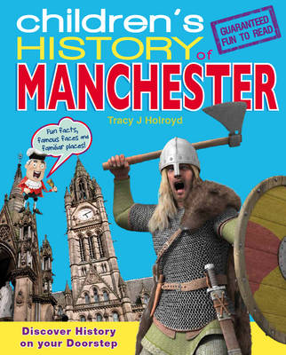 Children's History of Manchester by