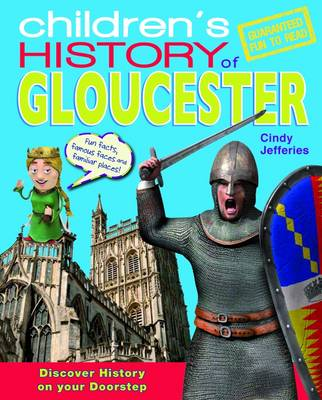 Children's History of Gloucester by