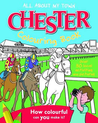 Chester Colouring Book by