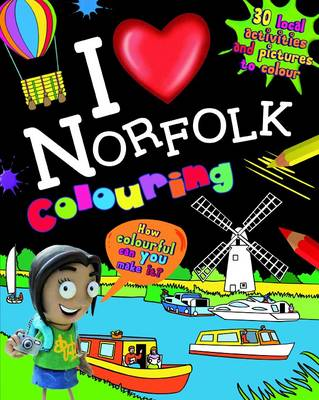 I Love Norfolk Colouring Book by
