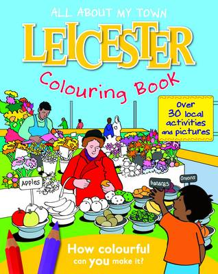 Leicester Colouring Book by