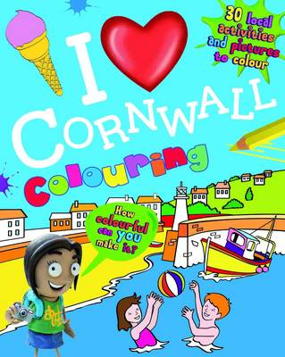 I Love Cornwall Colouring by