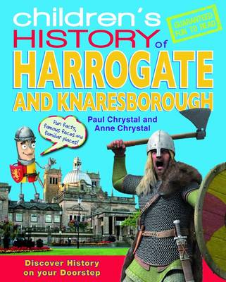 Children's History of Harrogate by Anne Chrystal, Paul Chrystal