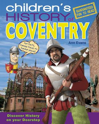 Children's History of Coventry by Ann Evans