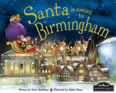 Santa is Coming to Birmingham by Steve Smallman