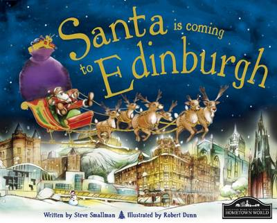 Santa is Coming to Edinburgh by Steve Smallman