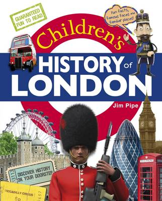 Children's History of London by Jim Pipe