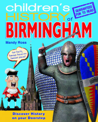 Children's History of Birmingham by Mandy Ross