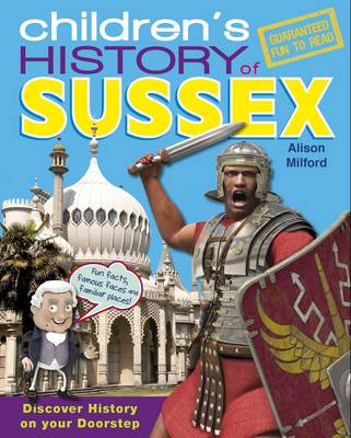Children's History of Sussex by Alison Milford