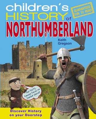 Children's History of Northumberland by