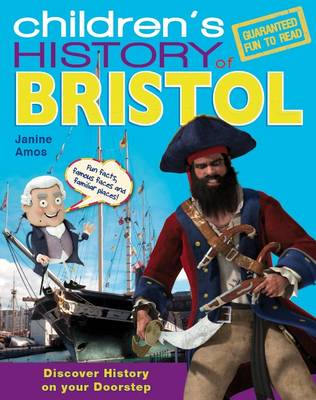 Children's History of Bristol by Janine Amos