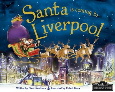 Santa is Coming to Liverpool by Steve Smallman