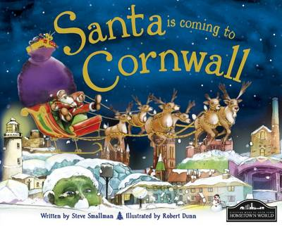 Santa is Coming to Cornwall by Steve Smallman